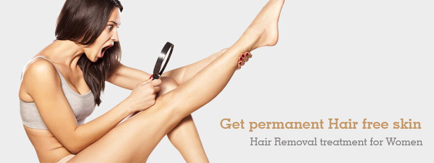 Hair Removal treatment for Women